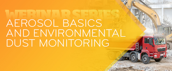 Aerosol Basics and Environmental Dust Monitoring
